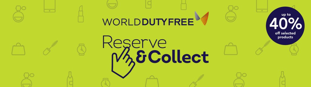 World Duty Free - Reserve and Collect